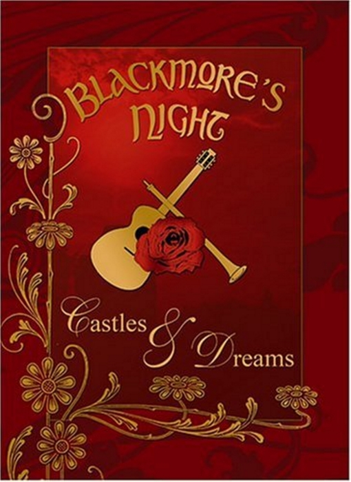 Blackmore's Night: Castles And Dreams